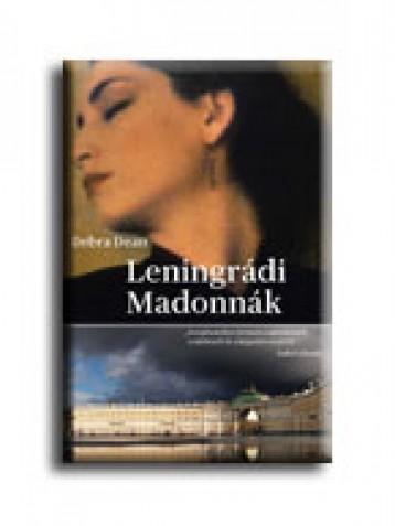 LENINGRÁDI MADONNÁK - (AKCIÓS) - Ekönyv - DEAN, DEBRA