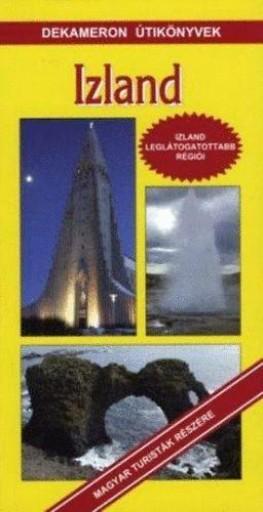 IZLAND - DEKAMERON ÚTIKÖNYVEK - - Ekönyv - KISS GABRIELLA