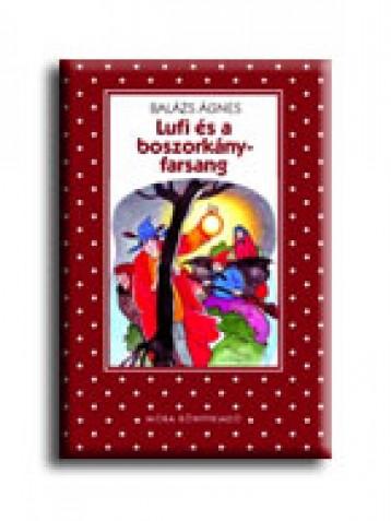 LUFI ÉS A BOSZORKÁNYFARSANG - Ekönyv - BALÁZS ÁGNES