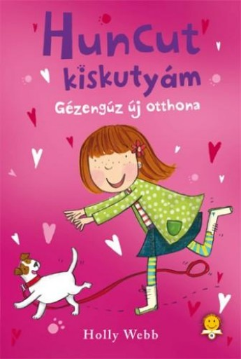 GÉZENGÚZ ÚJ OTTHONA - HUNCUT KISKUTYÁM - Ekönyv - WEBB, HOLLY