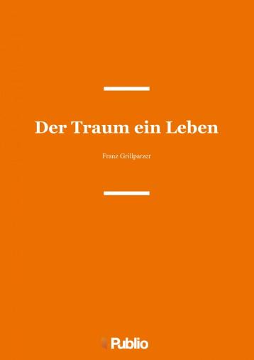 Der Traum ein Leben - Ebook - Franz Grillparzer