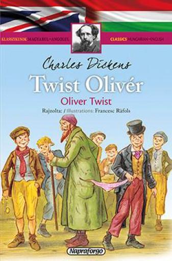 Klasszikusok magyarul – angolul - Twist Olivér - Ekönyv - NAPRAFORGÓ KÖNYVKIADÓ
