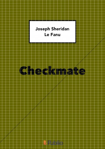 Checkmate - Ekönyv - Joseph Sheridan Le Fanu