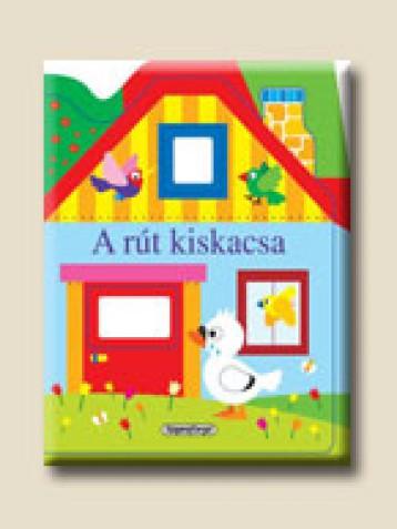 A rút kiskacsa - Ablakos házikók - Ekönyv - NAPRAFORGÓ KÖNYVKIADÓ