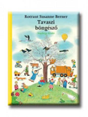 TAVASZI BÖNGÉSZŐ - Ekönyv - BERNER, ROTRAUT SUSANNE