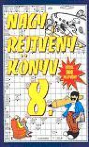 NAGY REJTVÉNYKÖNYV 8. - Ekönyv - ALEXANDRA KIADÓ