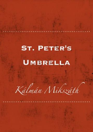 St. Peter\'s Umbrella - Ekönyv - Kálmán Mikszáth