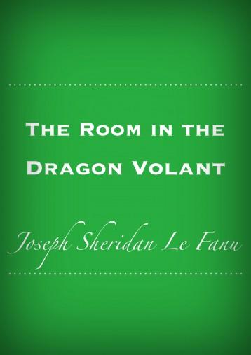 The Room in the Dragon Volant - Ekönyv - J. Sheridan LeFanu