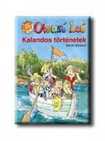 KALANDOS TÖRTÉNETEK - OLVASÓ LEÓ - - Ekönyv - BARESCH, MARTIN