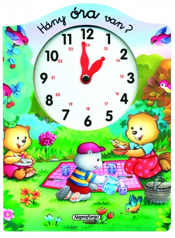 Ismerkedem az órával - Hány óra van? - Ekönyv - NAPRAFORGÓ KÖNYVKIADÓ