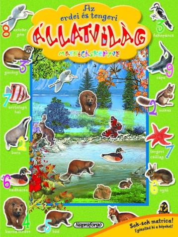 Az erdei és tengeri állatvilág matricáskönyve -Színpompás állatvilág - Ekönyv - NAPRAFORGÓ KÖNYVKIADÓ