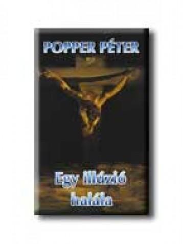 EGY ILLÚZIÓ HALÁLA - Ekönyv - POPPER PÉTER