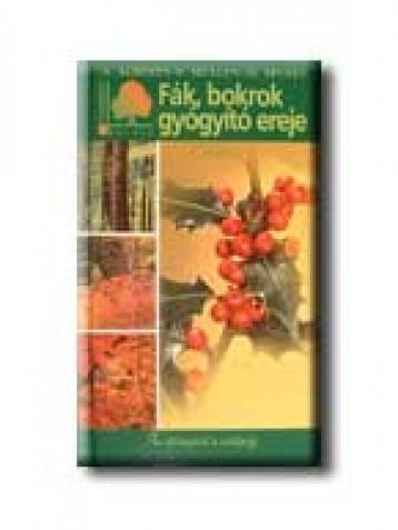 FÁK, BOKROK GYÓGYITÓ EREJE - Ekönyv - ALBERTS, A.-MULLEN, P.-SPOHN, M.