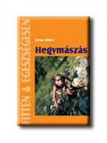 HEGYMÁSZÁS - FITTEN & EGÉSZSÉGESEN - - Ekönyv - WINTER, STEFAN