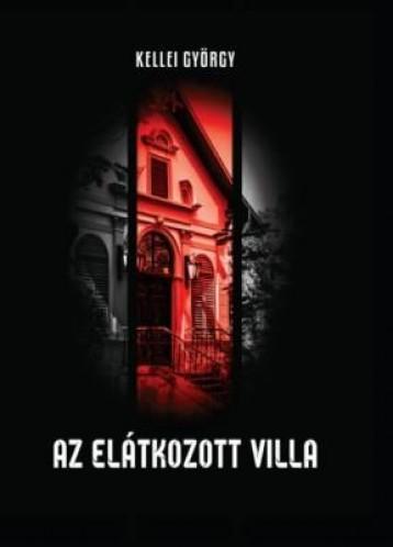 AZ ELÁTKOZOTT VILLA - Ekönyv - KELLEI GYÖRGY