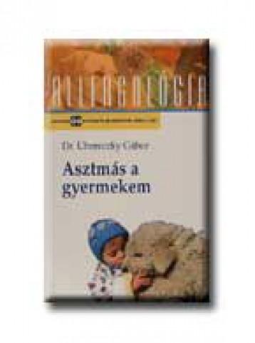 ASZTMÁS A GYERMEKEM - Ekönyv - UHERECZKY GÁBOR DR.