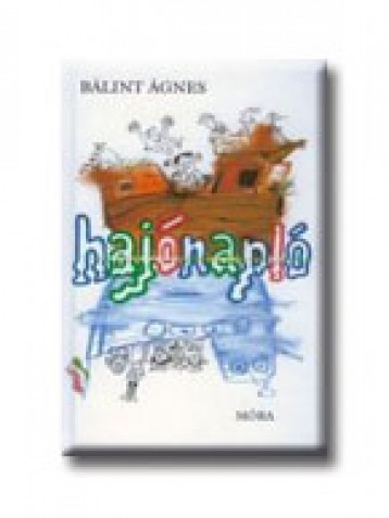 HAJÓNAPLÓ - Ekönyv - BÁLINT ÁGNES