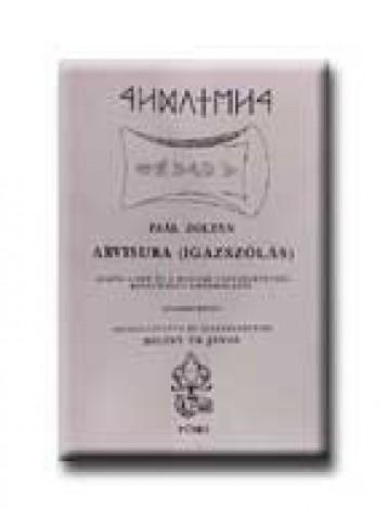 ARVISURA - IGAZSZÓLÁS - I-II. - Ekönyv - PAÁL ZOLTÁN