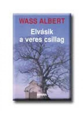 ELVÁSIK A VERES CSILLAG - KÖTÖTT - - Ekönyv - WASS ALBERT