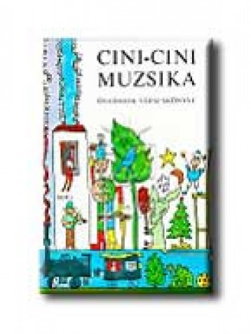 CINI-CINI MUZSIKA - ÓVODÁSOK VERSESKÖNYVE - Ekönyv - MÓRA KÖNYVKIADÓ
