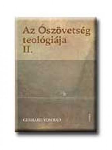 AZ ÓSZÖVETSÉG TEOLÓGIÁJA II. - Ekönyv - RAD, GERHARD VON