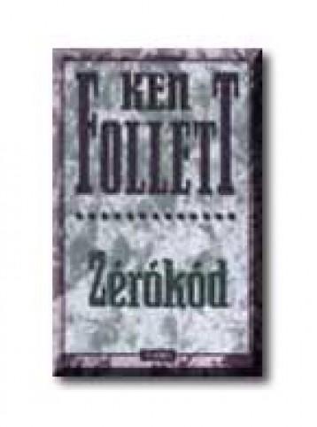 ZÉRÓKÓD - Ekönyv - FOLLETT, KEN