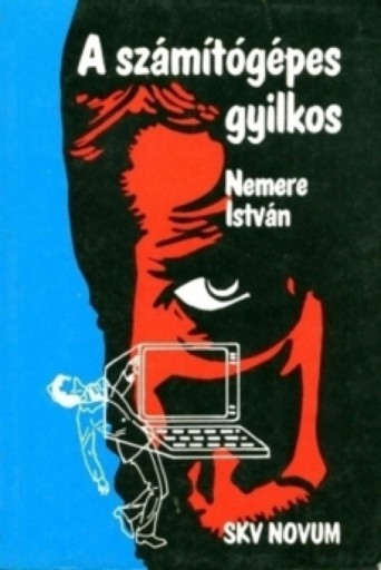 A számítógépes gyilkos - Ekönyv - Nemere István