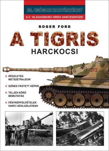 A TIGRIS HARCKOCSI - Ebook - FORD, ROGER