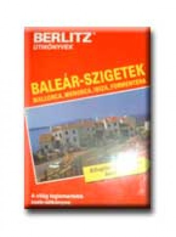 BALEÁR-SZIGETEK - BERLITZ - - Ekönyv - LÍRA ÉS LANT ZRT.