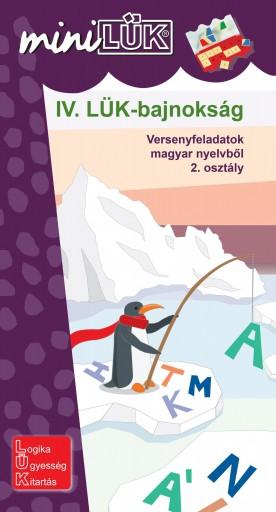 IV. LÜK-BAJNOKSÁG - VERSENYFELADATOK MAGYAR NYELVBŐL 2. OSZTÁLY - Ebook - LDI517