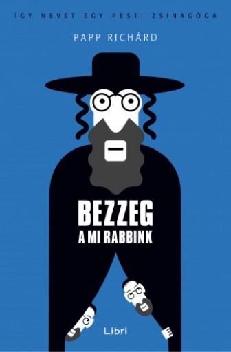 Bezzeg a mi rabbink - Ekönyv - Papp Richárd
