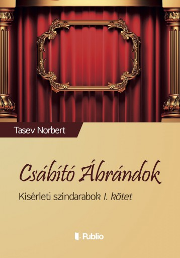 Csábító Ábrándok - Ekönyv - Tasev Norbert
