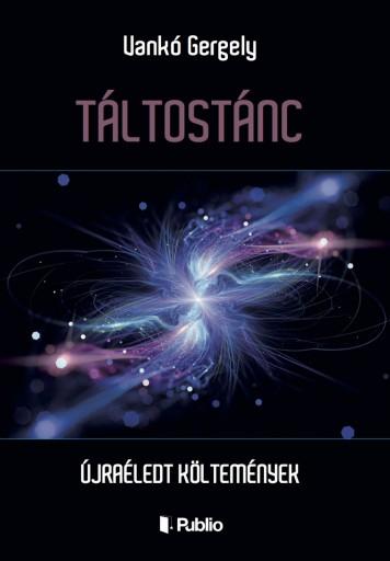 TÁLTOSTÁNC - Ekönyv - Vankó Gergely