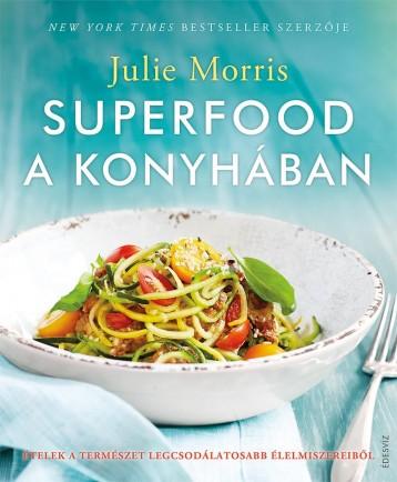 SUPERFOOD A KONYHÁBAN - Ekönyv - MORRIS, JULIE
