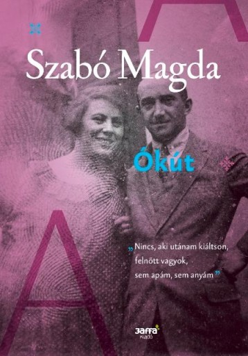 ÓKÚT (ÚJ, 2016) - Ekönyv - SZABÓ MAGDA