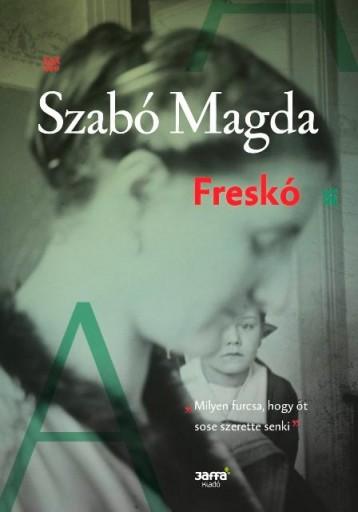 FRESKÓ (ÚJ, 2016) - Ekönyv - SZABÓ MAGDA