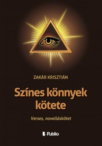 Színes könnyek kötete - Ekönyv - Zakár Krisztián
