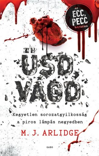 ÜSD, VÁGD - Ebook - ARLIDGE, M.J.