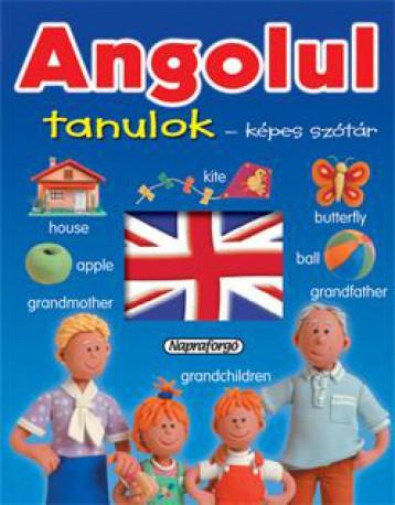 Angolul tanulok - képes szótár - Ekönyv - NAPRAFORGÓ KÖNYVKIADÓ