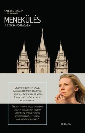 MENEKÜLÉS - A SZEKTA FOGSÁGÁBAN - Ebook - JESSOP, CAROLYN–PALMER, LAURA