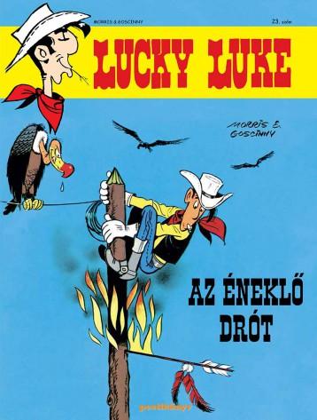 LUCKY LUKE 23. - AZ ÉNEKLŐ DRÓT - Ekönyv - MORRIS - GOSCINNY