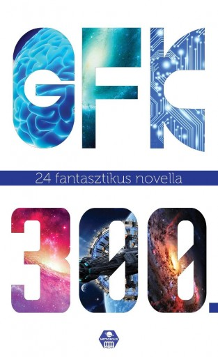 GFK 300. - 24 FANTASZTIKUS NOVELLA - Ekönyv - METROPOLIS MEDIA