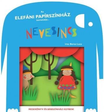 NEVESINCS - MESEKÖNYV ÉS BÁBSZÍNHÁZ EGYBEN! - Ekönyv - BOROS LUCA