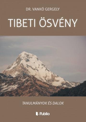TIBETI ÖSVÉNY - Ekönyv - Dr. Vankó Gergely