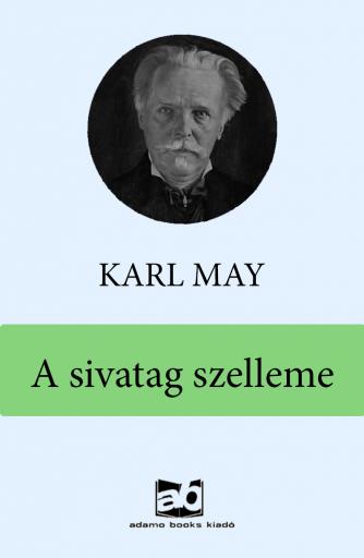 A sivatag szelleme  - Ekönyv - Karl May
