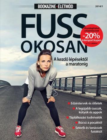 FUSS OKOSAN - BOOKAZINE ÉLETMÓD 2014/1 - Ekönyv - GEOPEN KIADÓ