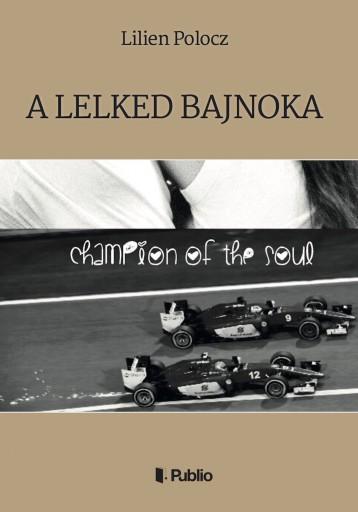 A Lelked Bajnoka - Ekönyv - Lilien Polocz