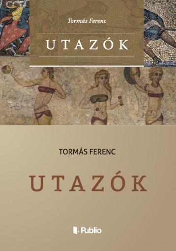 Utazók - Ebook - Tormás Ferenc