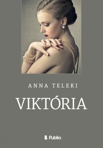VIKTÓRIA - Ekönyv - Anna Teleki