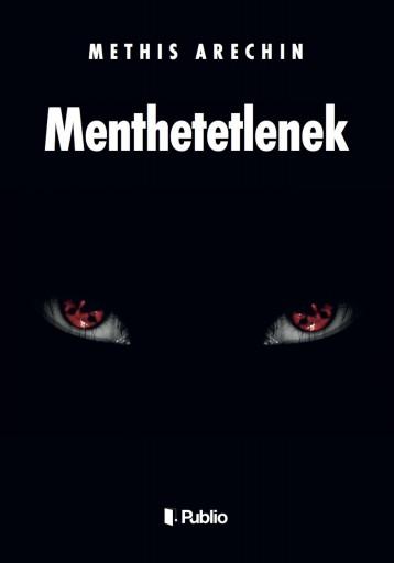 MENTHETETLENEK - Ekönyv - Methis Arechin